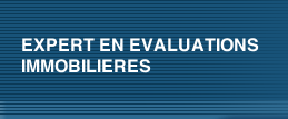 EXPERT EN EVALUATIONS IMMOBILIERES
